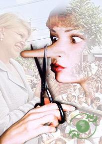 Engañar: Otras se cortan la lengua, yo prefiero la nariz