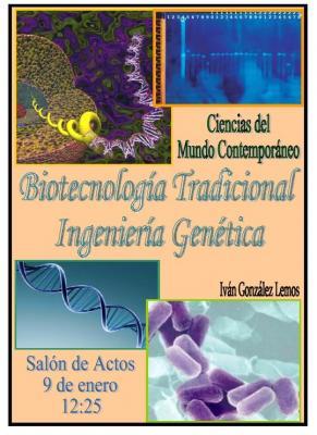 Conferencia: Ingeniería genética y biotecnología